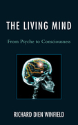 The Living Mind: From Psyche to Consciousness