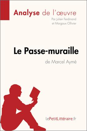 Le Passe-Muraille de Marcel Aymé (Fiche de lecture)