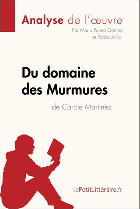 Du domaine des murmures de Carole Martinez (Fiche de lecture)