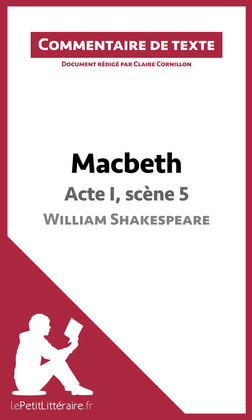 Macbeth de Shakespeare - Acte I, scène 5