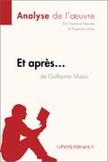 Et après... de Guillaume Musso (Fiche de lecture)