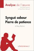 Syngué Sabour. Pierre de patience de Atiq Rahimi (Fiche de lecture)