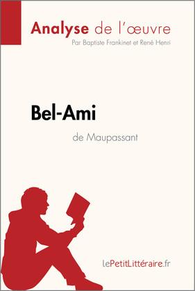 Bel-Ami de Guy de Maupassant (Fiche de lecture)