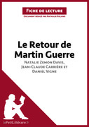 Le Retour de Martin Guerre de Davis, Carrière et Vigne (Fiche de lecture)