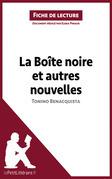 La Boîte noire et autres nouvelles de Tonino Benacquista (Fiche de lecture)