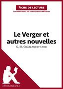 Le Verger et autres nouvelles de Georges-Olivier Châteaureynaud (Fiche de lecture)
