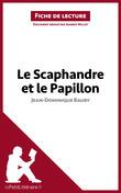 Le Scaphandre et le Papillon de Jean-Dominique Bauby (Fiche de lecture)