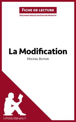 La Modification de Michel Butor (Fiche de lecture)