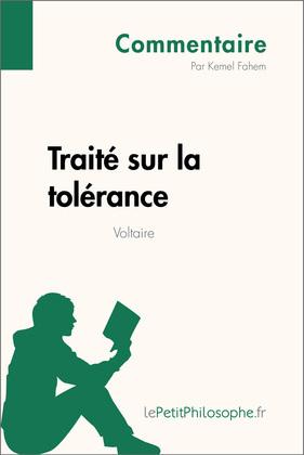 Traité sur la tolérance de Voltaire (Commentaire)