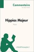 Hippias Majeur de Platon (Commentaire)