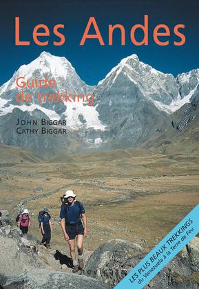 Araucanie et région des lacs andins : Les Andes, guide de trekking