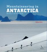Mountaineering in Antarctica: complete guide
