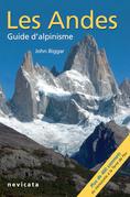 Patagonie et terre de feu : Les Andes, guide d'Alpinisme