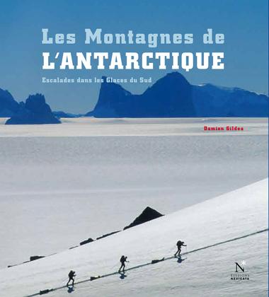 Les Montagnes d'Ellsworth - Les Montagnes de l'Antarctique