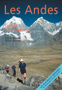 Bolivie : Les Andes, guide de trekking
