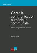 Gérer la communication numérique communale