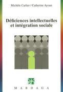 Déficiences intellectuelles et intégration sociale