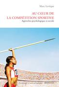 Au coeur de la compétition sportive