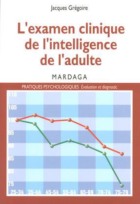 L'examen clinique de l'intelligence de l'adulte
