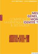 Mes gènes, mon identité ?