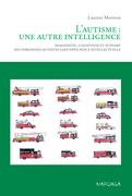 L'autisme : une autre intelligence