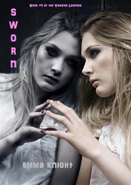 Sworn (Book #1 of the Vampire Legends)