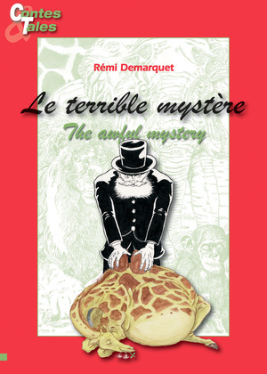 Le terrible mystère/The awful mystery