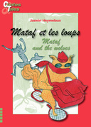 Mataf et les loups/Mataf and the wolves