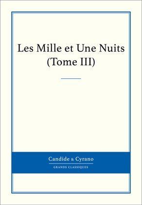 Les Mille et Une Nuits, Tome III