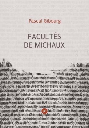Facultés de Michaux
