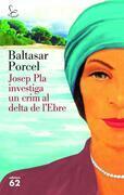Josep Pla investiga un crim al Delta de l'Ebre
