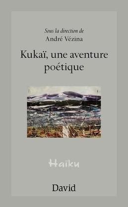 Kukaï, une aventure poétique