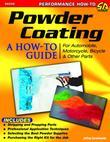 Powder Coating: A How-to Guide for Automotive, Motorcycle, and Bicycle Parts