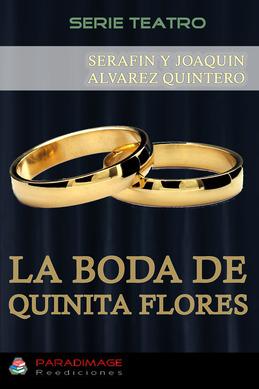 La Boda de Quinita Flores