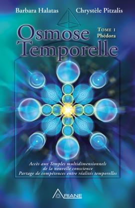 Osmose temporelle - tome I Phédora