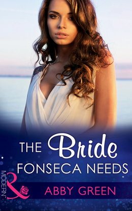 The Bride Fonseca Needs (Mills & Boon Modern) (Billionaire Brothers, Book 2)