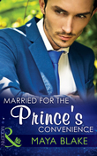 Married for the Prince's Convenience (Mills & Boon Modern)