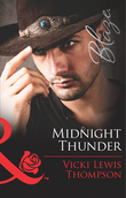 Midnight Thunder (Mills & Boon Blaze) (Thunder Mountain Brotherhood, Book 1)