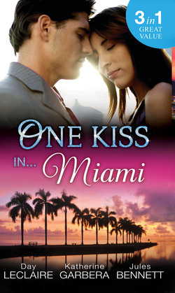 One Kiss in... Miami: Nothing Short of Perfect / Reunited...With Child / Her Innocence, His Conquest (Mills & Boon M&B)