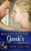 Seduced into the Greek's World (Mills & Boon Modern)