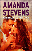Angels Don't Cry (Mills & Boon M&B)