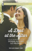 A Deal at the Altar: Hired by the Cowboy / SOS: Convenient Husband Required (Mills & Boon M&B)