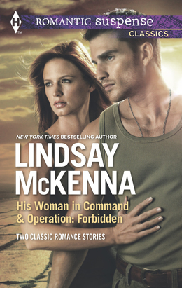 His Woman in Command & Operations: Forbidden: His Woman in Command / Operation: Forbidden (Mills & Boon M&B)