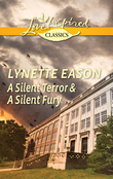 A Silent Terror & A Silent Fury: A Silent Terror / A Silent Fury (Mills & Boon M&B)