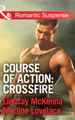 Course of Action: Crossfire: Hidden Heart / Desert Heat (Mills & Boon Romantic Suspense)