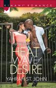 Heat Wave of Desire (Mills & Boon Kimani) (California Desert Dreams, Book 1)