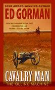 Cavalry Man: The Killing Machine