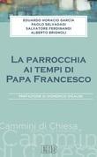La Parrocchia ai tempi di Papa Francesco