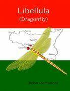 Libellula (Dragonfly)
