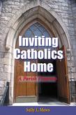 Inviting Catholics Home: A Parish Program